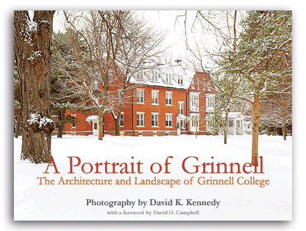A Portrait of Grinnell: The Architecture and Landscape of Grinnell College